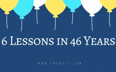6 Lessons in 46 Years