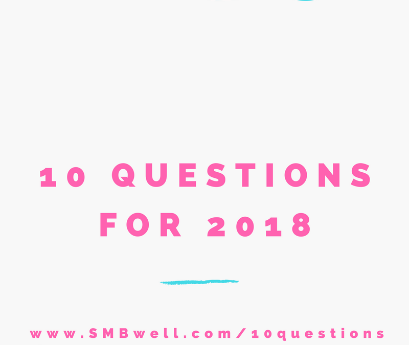 10 Questions to Answer before January 1st