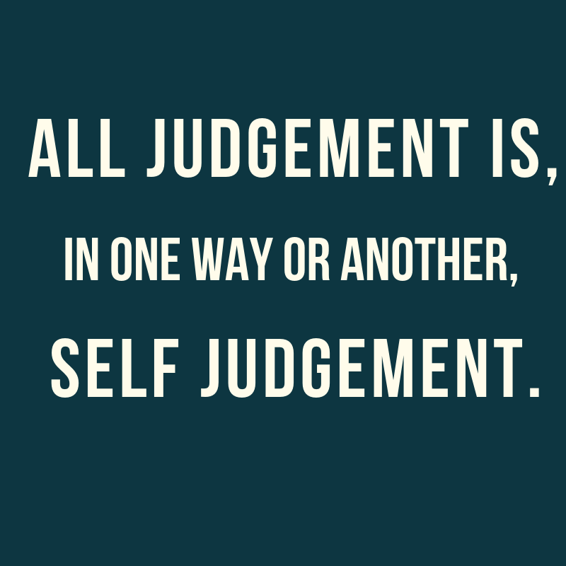judgement, 5 ways we get in the way of our happiness