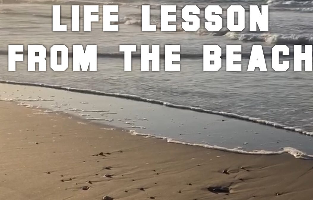 Life Lesson from the Beach