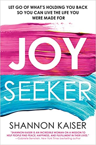 joy seeker with Shannon Kaiser