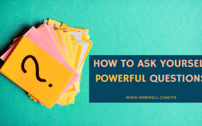 How to Ask Yourself Powerful Questions