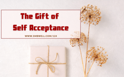 The Gift of Self Acceptance