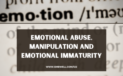 Emotional Abuse, Manipulation and Emotional Immaturity