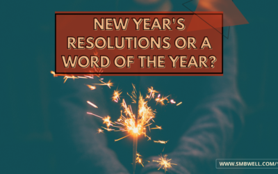 New Year's Resolutions or a Word of the Year?