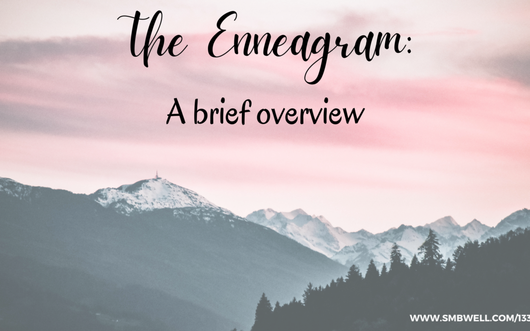 The Enneagram: A Brief Overview