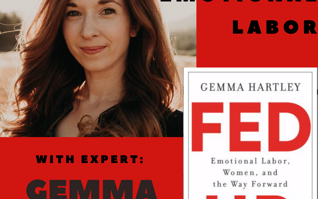 Emotional Labor with Gemma Hartley