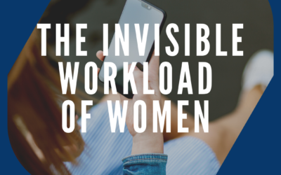 The Invisible Workload of Women